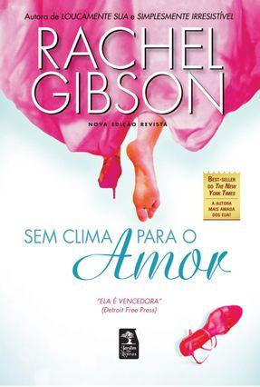 Sem Clima Para o Amor - Gibson,Rachel | Hoshan.org