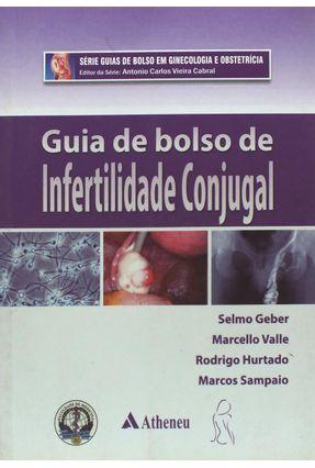 Guia de Bolso de Infertilidade Conjugal - Valle,Marcello Hurtado,Rodrigo Geber,Selmo pdf epub