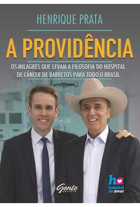 A Providência - Prata,Henrique | Tagrny.org