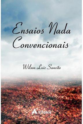 Ensaios Nada Convencionais - Sanvito,Wilson | Hoshan.org