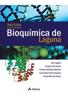 Bioquímica de Laguna - Ed. 6ª - Riveros Rosas,Hector Pablo Pardo Vázquez,Juan Matínez Montes,Federico Piña Garza,Enrique Laguna,José | Hoshan.org