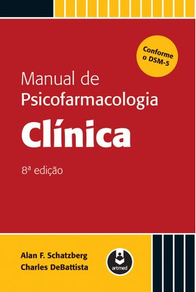 Manual de Psicofarmacologia Clínica - 8ª Ed. 2016 - Cole,Jonathan O. Schatzberg,Alan F. Debattista,Charles | Hoshan.org
