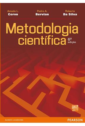 Metodologia Científica - 6ª Ed. 2007 - Silva,Roberto da Cervo,Amado Luiz Bervian,Pedro A. | Nisrs.org