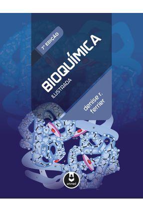 Bioquímica Ilustrada - R. Ferrier,Denise   Tagrny.org