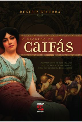 O Segredo de Caifas - Becerra,Beatriz Becerra,Beatriz pdf epub