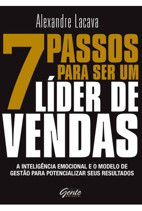 7 Passo Para Ser Um Líder De Vendas - Lacava,Alexandre | Hoshan.org