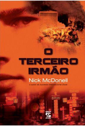 O Terceiro Irmão - Nova Ortografia - MCDonell,Nick | Hoshan.org