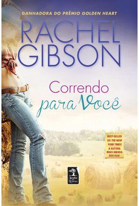 Correndo Para Você - Gibson,Rachel | Tagrny.org
