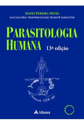Parasitologia Humana - Col. Biblioteca Biomédica - 13ª Ed. 2016 - Neves,David Pereira | Hoshan.org