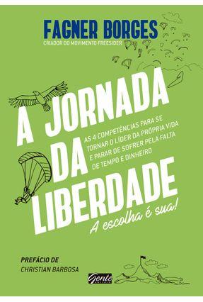 A Jornada da Liberdade - Borges,Fagner pdf epub