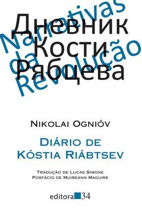 Diário De Kóstia Riábtsev - Ognióv,Nikolai pdf epub