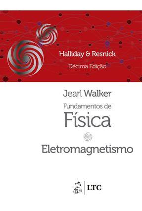 Fundamentos de Física 3 - Eletromagnetismo - 10ª Ed. 2016 - Halliday,David Resnick,Robert Walker,Jearl   Hoshan.org