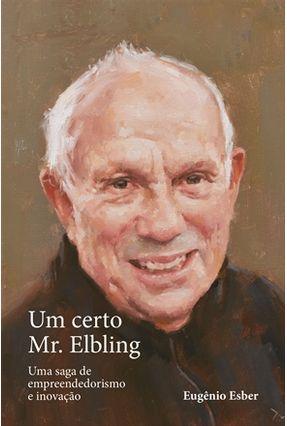 Um Certo Mr. Elbling - Esber,Eugenio | Hoshan.org