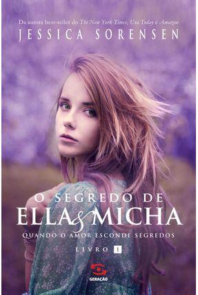 O Segredo de Ella e Micha - Vol. 1 - Sorensen,Jéssica   Hoshan.org