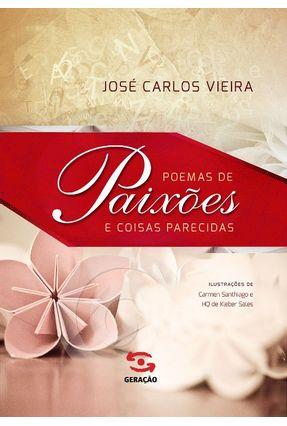 Poemas de Paixões e Coisas Parecidas - Vieira,José Carlos pdf epub