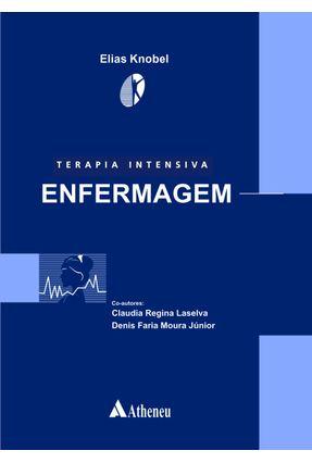 Terapia Intensiva - Enfermagem - Knobel,Elias Knobel,Elias | Tagrny.org