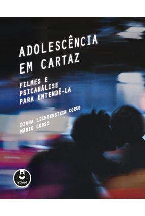 Adolescência Em Cartaz - Corso,Diana Lichtenstein pdf epub