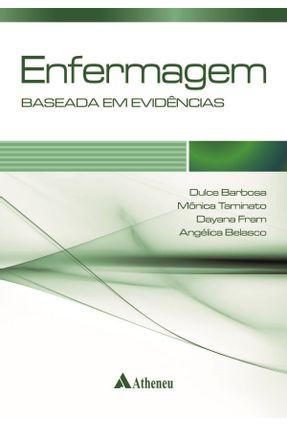 Enfermagem - Baseada Em Evidências - Fram,Dayana Taminato,Mônica Barbosa,Dulce | Hoshan.org