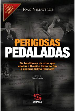 Perigosas Pedaladas - Villaverde ,João | Tagrny.org