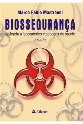 Biossegurança Aplicada a Laboratórios e Serviços de Saúde - 2ª Ed. 2005 - Mastroeni,Marco Fabio pdf epub