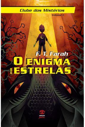 O Enigma Das Estrelas - Col. Clube Dos Mistérios - Vol. 1 - F. T. Farah pdf epub