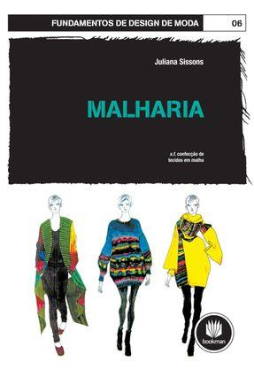 Malharia - Fundamentos de Design de Moda 06 - Sissons,Juliana pdf epub