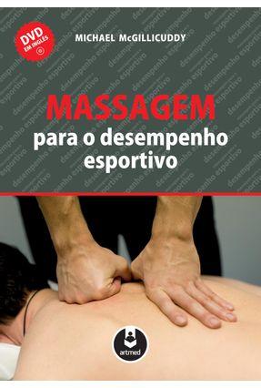Massagem Para o Desempenho Esportivo - Mcgillicuddy,Michael   Tagrny.org