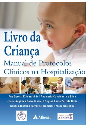 Livro da Criança - Manual de Protocolos Clínicos na Hospitalização - Vários Autores pdf epub