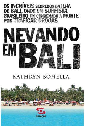 Nevando Em Bali - Bonella,Kathryn | Nisrs.org