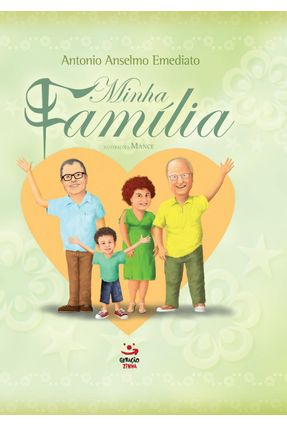 Minha Família - Emediato,Antonio Anselmo | Hoshan.org