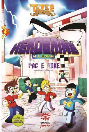 Herobrine - A Lenda - Mike Pac | Hoshan.org