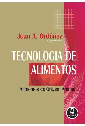 Tecnologia De Alimentos - Vol. 2 - Ordonez,Juan A.   Tagrny.org