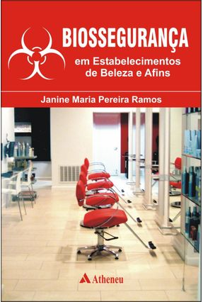 Biossegurança Em Estabelecimentos de Beleza e Afins - Ramos,Janice Maria Pereira | Tagrny.org