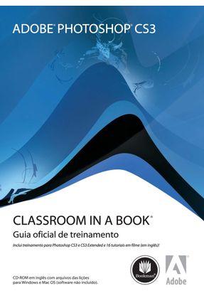 Photoshop Cs3 - Classroom In a Book - Adobe Creative Team | Hoshan.org