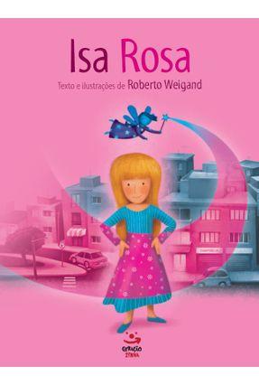 Isa Rosa - Nova Ortografia - Weigand,Roberto | Nisrs.org