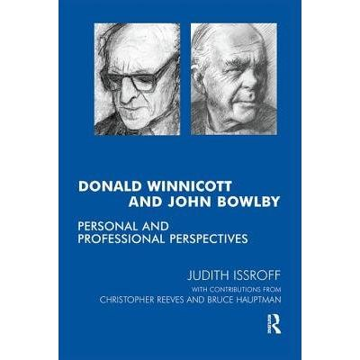 Donald Winnicott And John Bowlby - Personal And Professional Perspectives