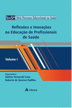 Reflexões e Inovações na Educação De Profissionais De Saúde - Lima,Valeria Vernaschi pdf epub
