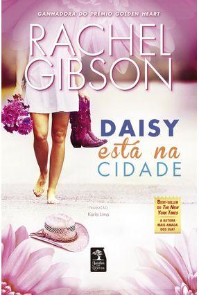 Daisy Está na Cidade - Gibson,Rachel | Hoshan.org