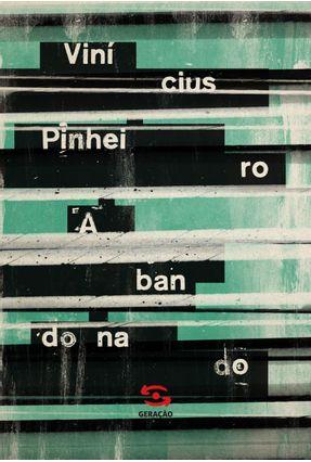 Abandonado - Pinheiro,Vinícius   Hoshan.org