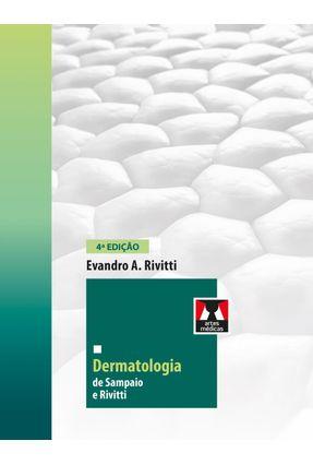 Dermatologia De Sampaio e Rivitti - Rivitti,Evandro pdf epub