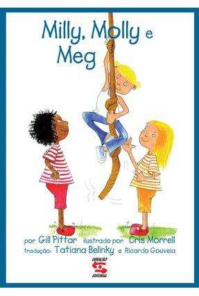 Milly, Molly e Meg - Nova Ortografia - Pittar,Gill   Nisrs.org