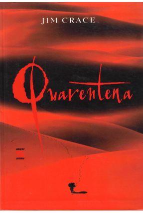 Quarentena - Crace,Jim | Hoshan.org