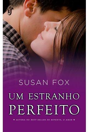 Um Estranho Perfeito - Fox,Susan   Nisrs.org