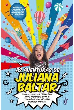 As Aventuras de Juliana Baltar - Baltar,Juliana | Hoshan.org