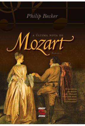 A Última Nota de Mozart - Becker,Philippe | Tagrny.org