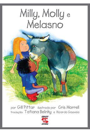 Milly, Molly e Melasno - Nova Ortografia - Pittar,Gill | Nisrs.org