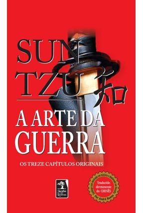 A Arte da Guerra - Os Treze Capítulos Originais - Bolso - Tzu,Sun | Nisrs.org