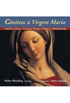 Cânticos À Virgem Maria - Com Cd - Weiszflog,Walter | Nisrs.org