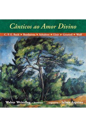 Cânticos ao Amor Divino + CD - Asprino,Selma   Nisrs.org