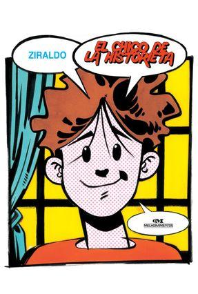 El Chico De La Historieta - 3ª Ed. 2005 - Ziraldo pdf epub